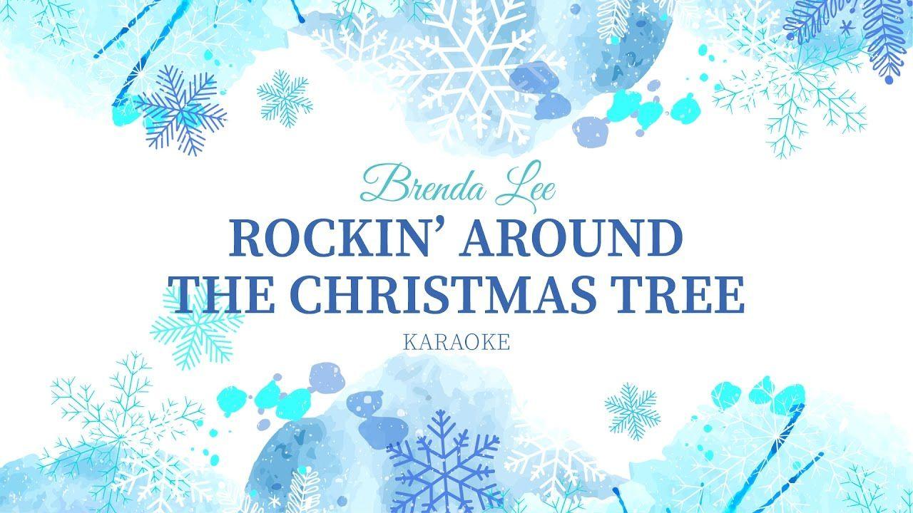 KARAOKE CHRISTMAS ǀ Rockin' Around The Christmas Tree ...