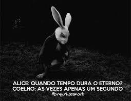 Tag Alice No Pais Das Maravilhas Frases Tumblr