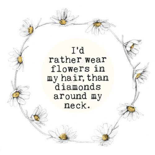 flower crown quote design quotes inspiration hippie quotes