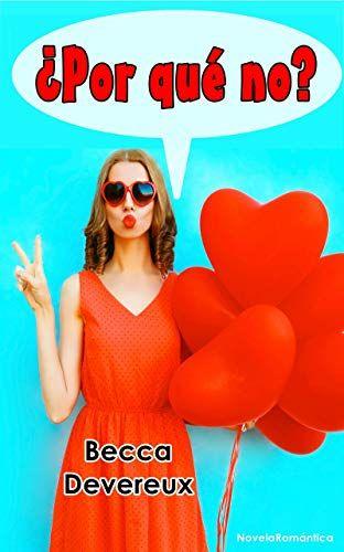 [▷Descargar GRATIS] ¿Por qué no? de Becca Devereux en pdf epub kindle [⬇ DESCARGAR] ¿Por qué no? de Becca Devereux Tags: leer en linea, libros pdf, leer gratis, Libros Romanticos, Libros recomendados, Libros juveniles pdf, novelas romanticas libros, libros gratis, leer libros gratis, leer libros online, torrent, libros de wattpad