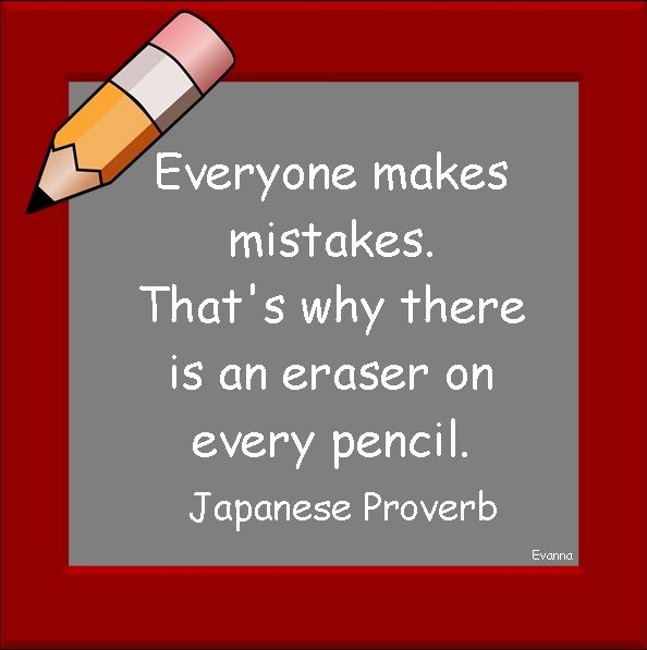 Japanese Proverb: Everyone Makes Mistakes. That's Why