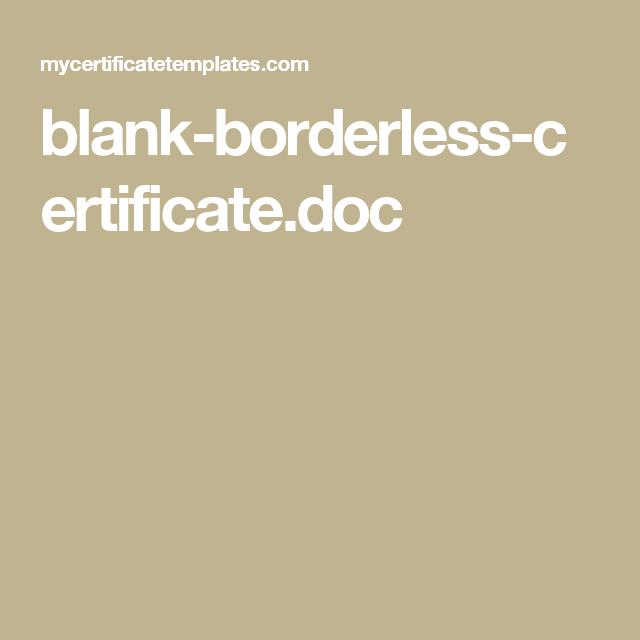 blank borderless certificatedoc - Borderless Certificate Templates