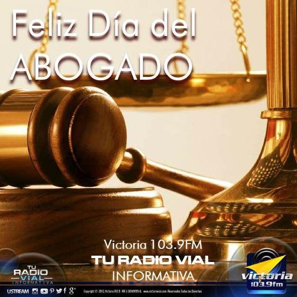 Hoy se celebra el Día del Abogado en Venezuela - #Actualidad vía @victoria1039fm #Abogados #Abogado Desde Victoria 103.9 FM saludamos a todos los que ejercen esta hermosa profesión que llama a la justicia y al restablecimiento de los derechos fundamentales de los ciudadanos cuando son vulnerados. Leer más en nuestra web » http://bit.ly/1Jgwq1T