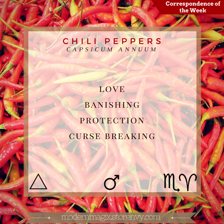 Chili Peppers are perfect for protection curse breaking and