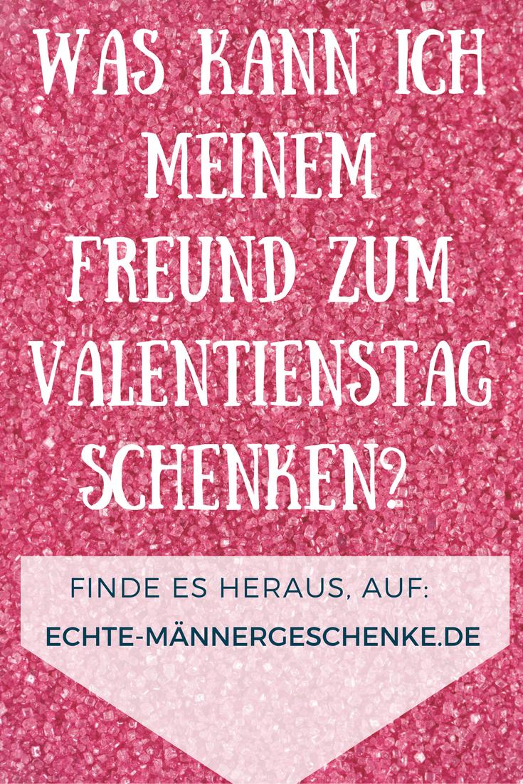 Was kann ich meinem Freund zum Valentienstag schenken? #