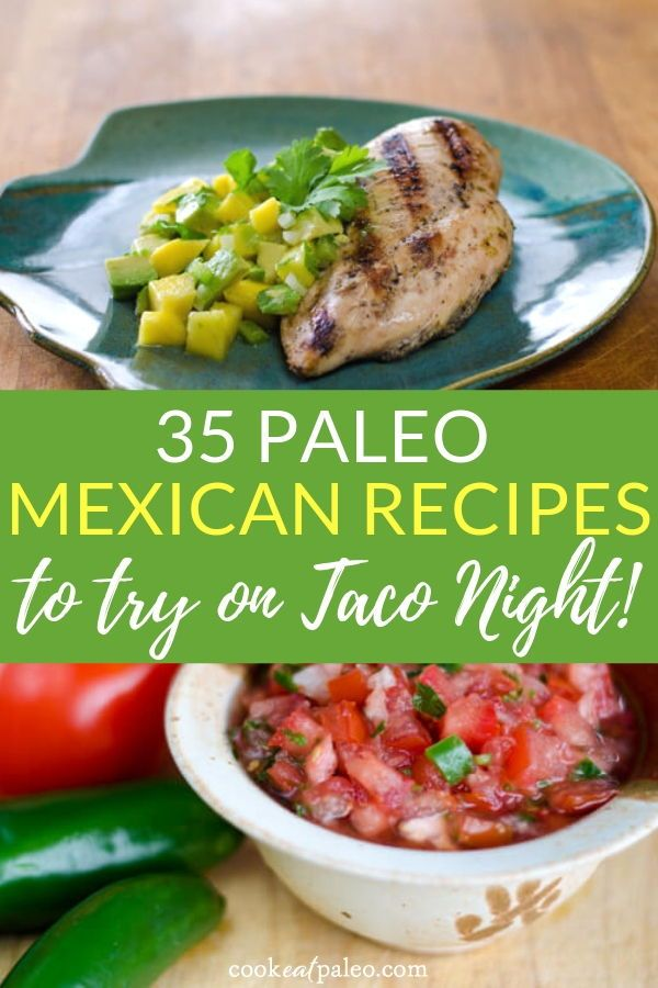 35 Easy Mexican Recipes That Are Gluten And Dairy Free