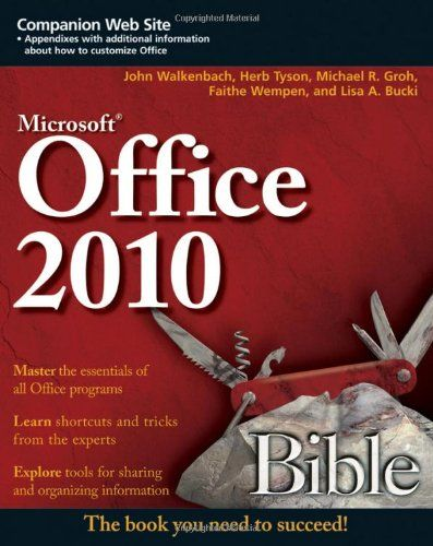 Office 2010 Bible Microsoft Office Bible Used Books