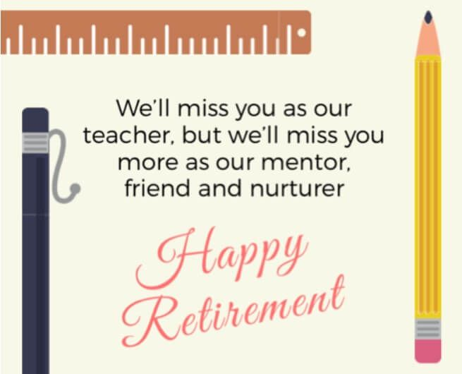 100 Retirement Quotes For Teachers Ideas In 2020 Retirement Quotes Teacher Wishes For Teacher