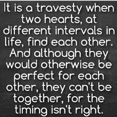 Quotes On Timing And Relationships Google Search Quotes Citation