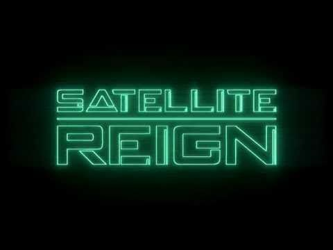 Satellite Reign выйдет 28-го августа | VGblogs.ru