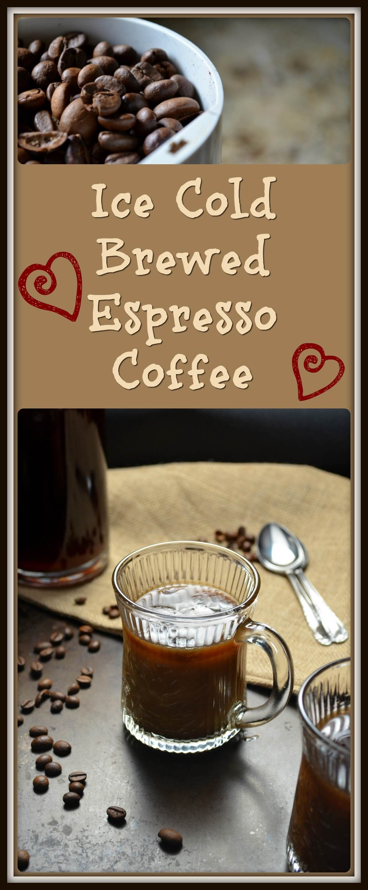 Ice Cold Brewed Espresso Coffee Recipe Coffee recipes