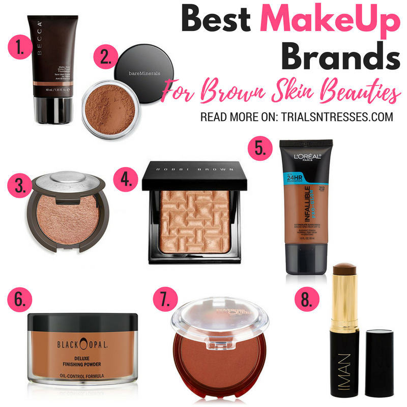 Best Makeup Brands For Brown Skin Beauties Best makeup