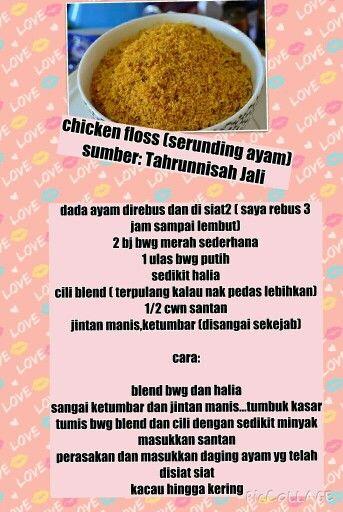 Chicken Floss Serunding Ayam Homemade Recipes Cooking Recipes Malay Food