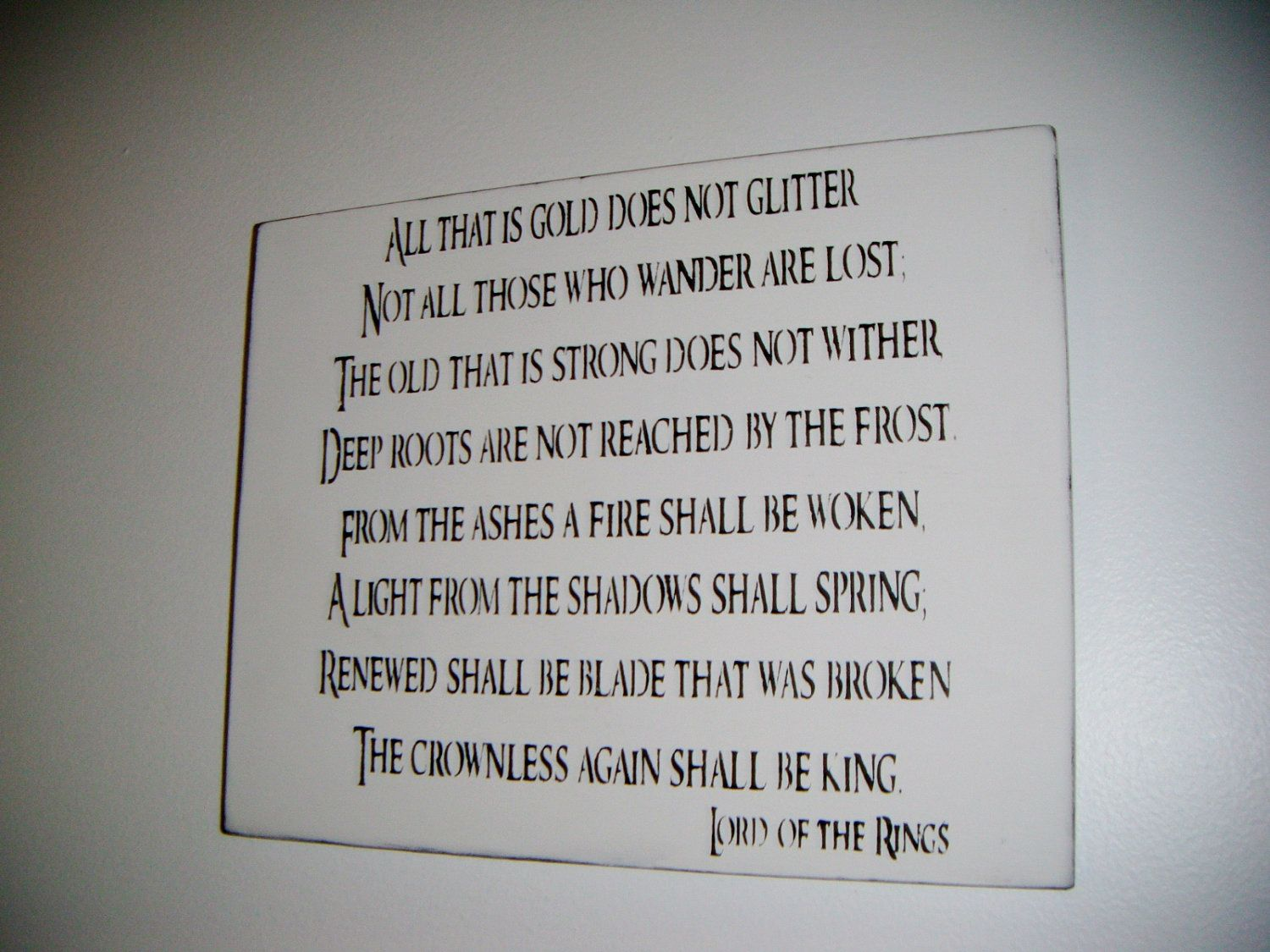 Lord Of The Rings Quote Sign Lotr Gift All That Is Gold Does