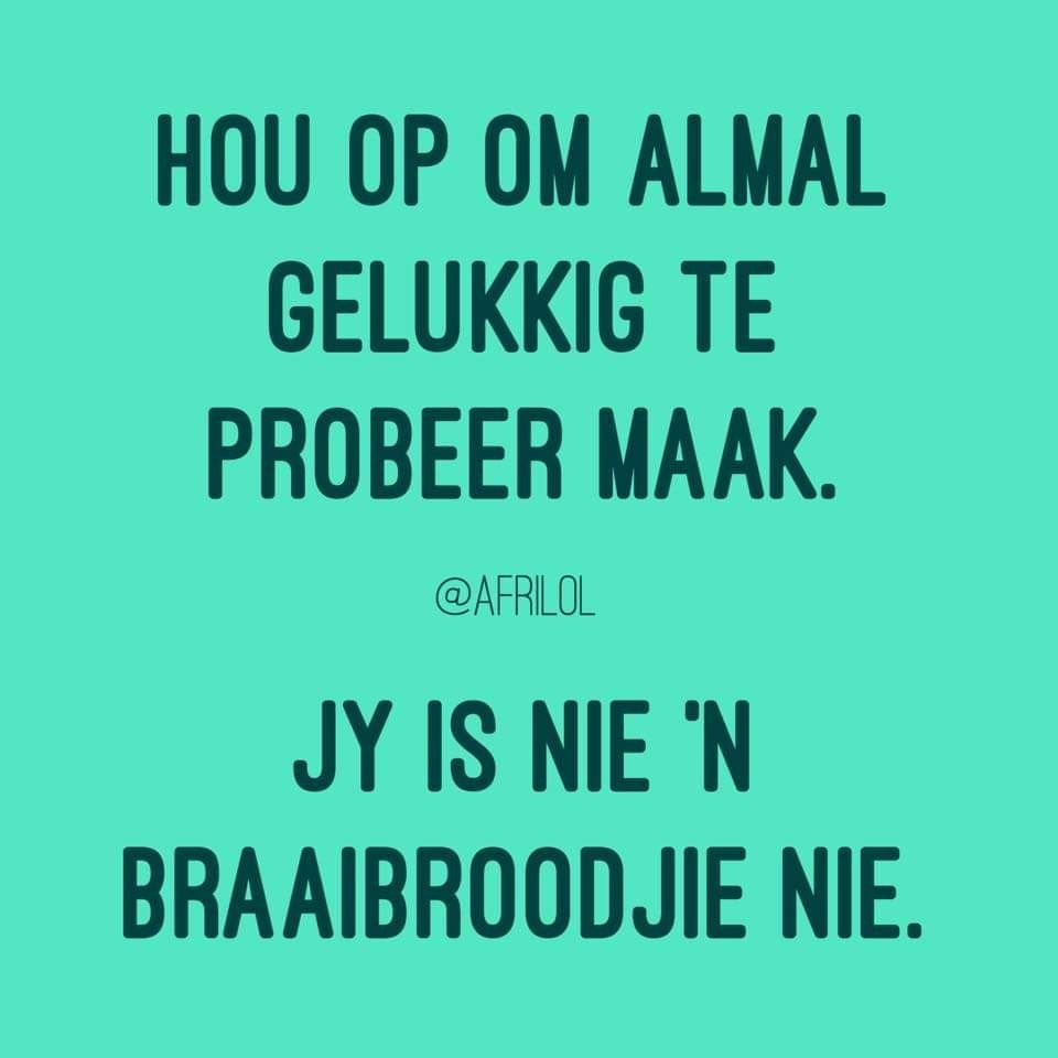 Pin By Morne On Afrikaans Afrikaanse Quotes Afrikaans Quotes Funny Quotes