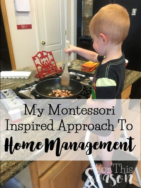 A Montessori Inspired Approach to Home Management