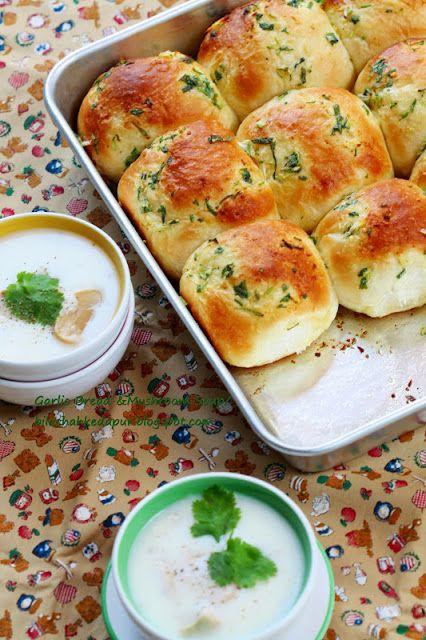 Garlic Bread Creamy Mushroom Soup Bila Chah Ke Dapur