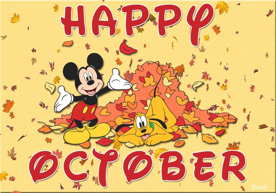 Pin by ☆• Cheryl •☆ on OCTUBRE | Happy october, Hello october, Mickey mouse
