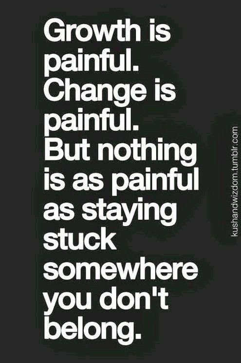 Sometimes You Have Make A Big Change To Feel Happy Again Like