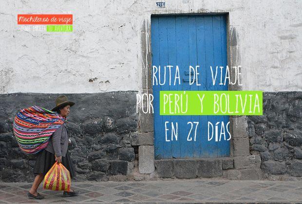 Esta completa ruta por Perú y Bolivia te permitirá conocer por libre buena parte de los lugares más destacados: Machu Pichu, Salar de Uyuni, Cusco y más.
