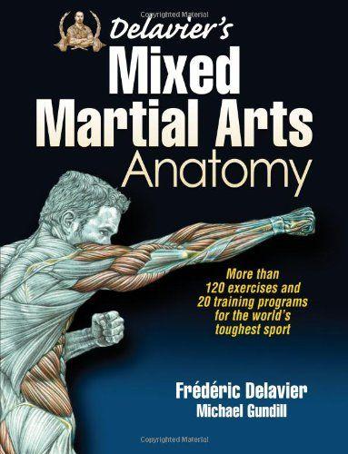 Delaviers Mixed Martial Arts Anatomy Mixed Martial Arts Martial Arts Sparring Martial