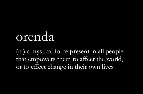 orenda | Words, Cool words, Favorite words