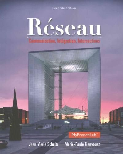 Reseau + Student Activities Manual + Answer Key: Communication, Integration, Intersections