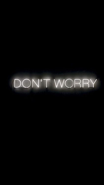 Eva Work No 230 Don T Worry By Martin Creed Wallpaper Iphone Neon Neon Wallpaper Black Aesthetic Wallpaper