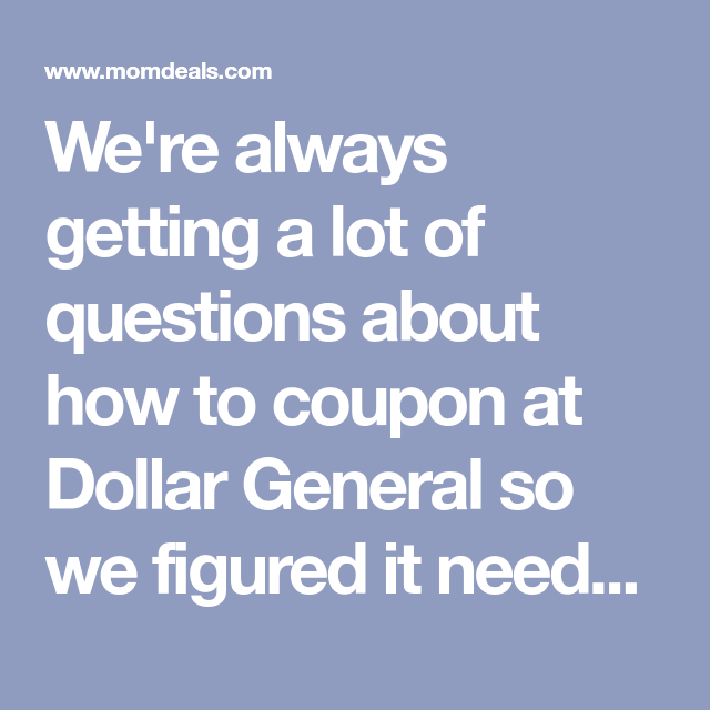 Dollar General Coupon Policy: 9 Things You Need To Know