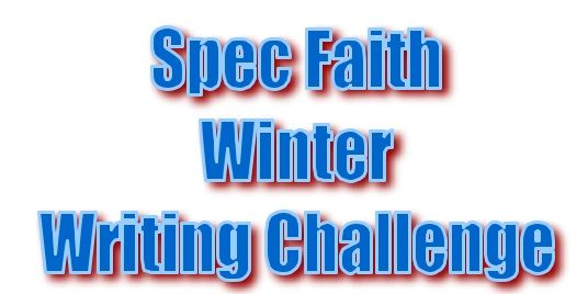Spec Faith New Year's Eve/Winter Writing Challenge — Vote for your favorite entries, or enter your own before midnight tonight!