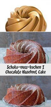 Schoko-nuss-kuchen | Chocolate Hazelnut Cake – #cake #Chocolate #hazelnut #Schok…