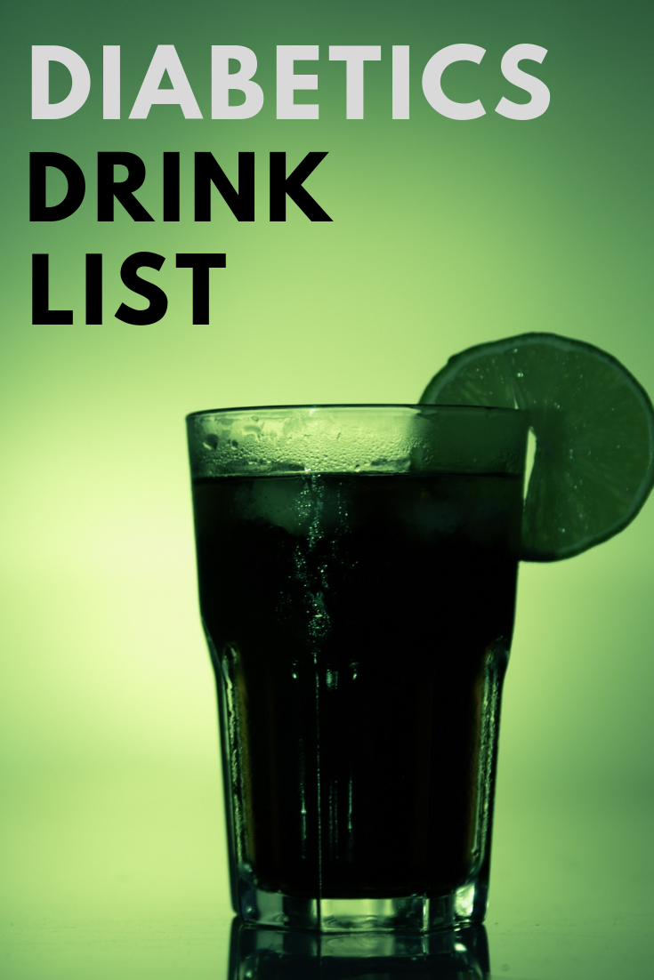 What Can Diabetics Drink Besides Water Diabetics Drink List Drink List Diabetic Drinks Drinks