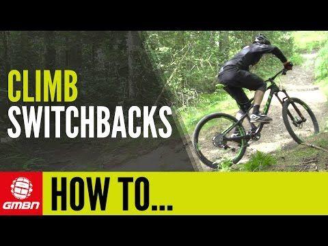 Video How To Climb Switchbacks Mtb Technique Singletracks Mountain Bike News Mtb Mountainbike