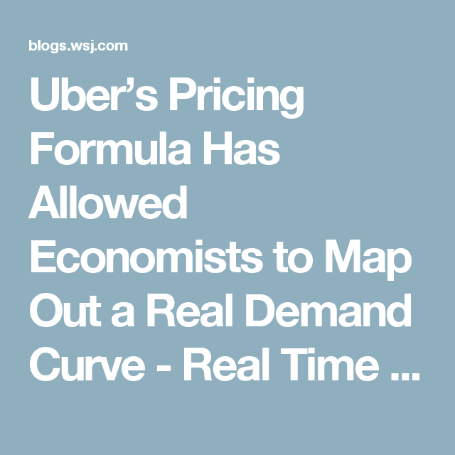 Uber's Pricing Formula Has Allowed Economists to Map Out a Real