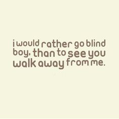 Rather Go Blind Lyrics Google Search I M With The Band Frases Musica