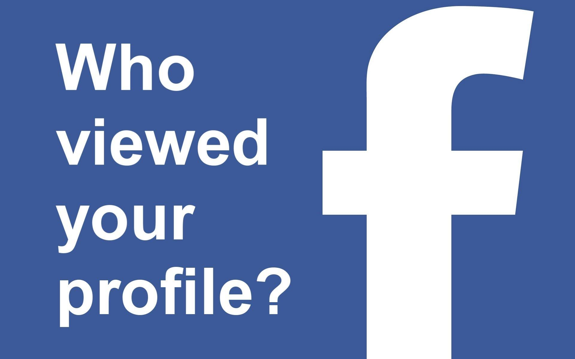 How To See Who Viewed Your Facebook Profile The Most With Images
