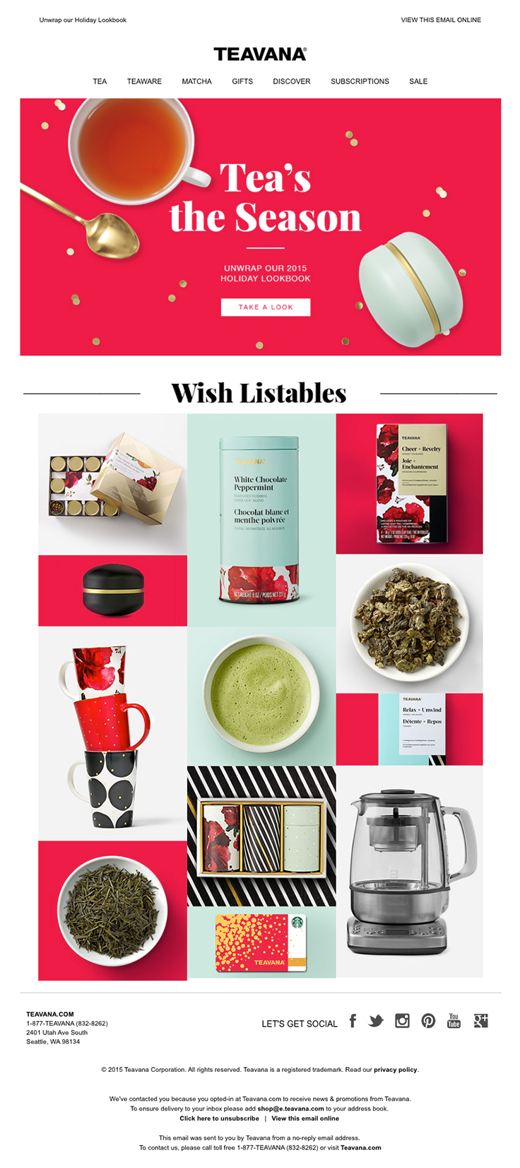 @teavana  sent this email with the subject line: Tea's the season for new…