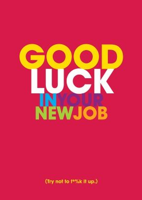 Good Luck in your new job   Celebrate •❤ •   Pinterest
