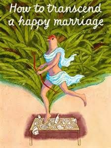 How to Transcend a Happy Marriage on March 5, 2017.