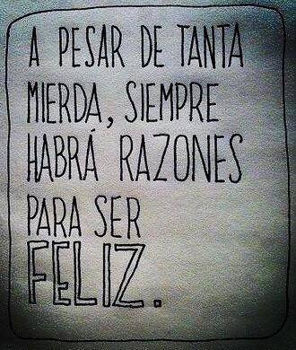 Hay que ser feliz