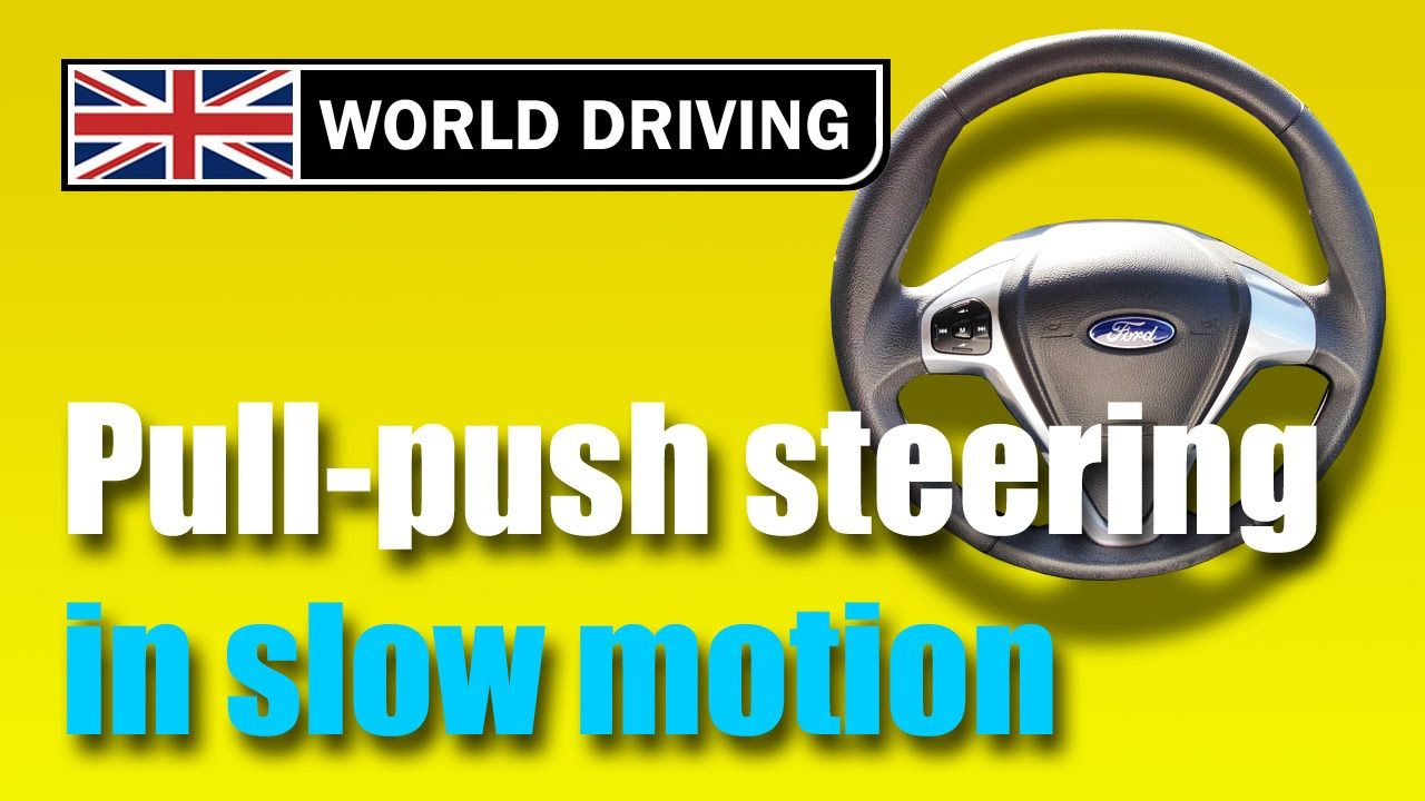How to steer a car correctly - pull push steering