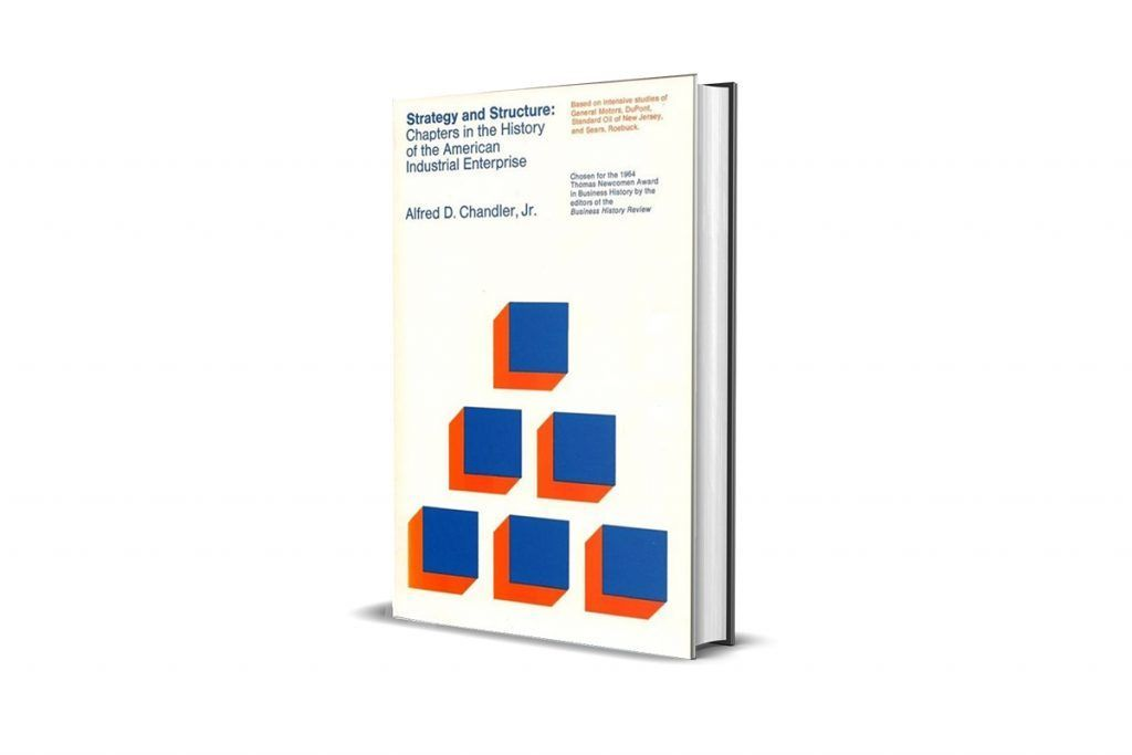Book Review Strategy And Structure By Alfred Chandler Sergio Caredda A Book Review Of Alfred Chandler Classic Book Strat Internal Memo Strategies Org Chart