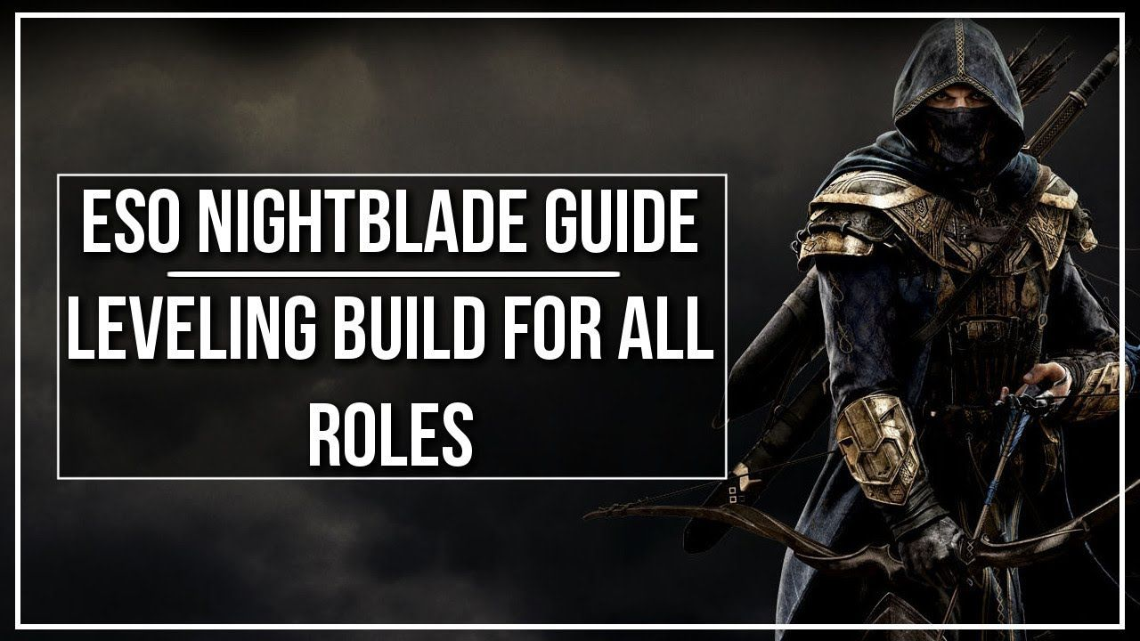 ESO Nightblade Leveling Build (All Roles) | techlush+gamernews in