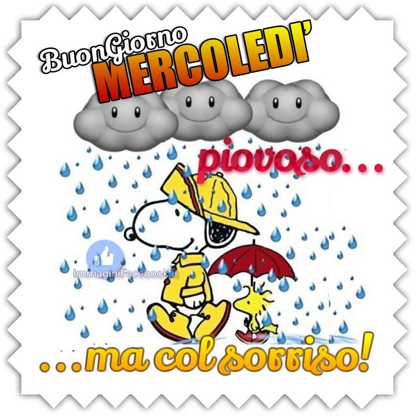 Buongiorno Buon Mercoledì Piovoso Buon Mercoledì