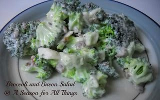 A Season for All Things: Broccoli and Bacon Salad