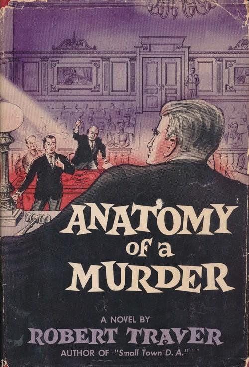 Anatomy of a Murder - Traver, Robert | Pinterest | Anatomy, Library ...
