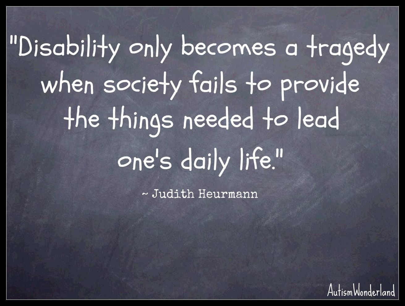 Quotes About Disabilities Autism Is Not A Tragedybudget Cuts To Special Education Is