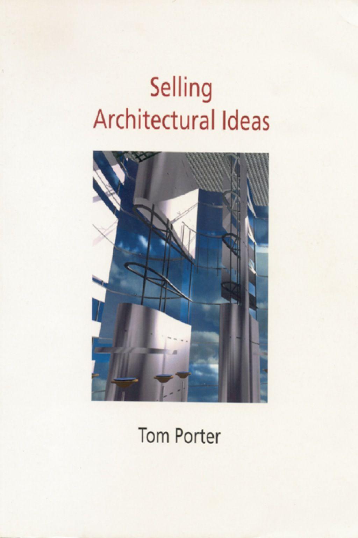 Selling Architectural Ideas Ebook Rental Architecture Environmental Design Tool Design