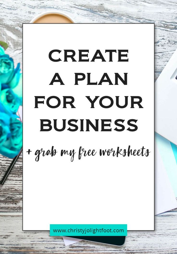 How to create a plan for your business How to plan