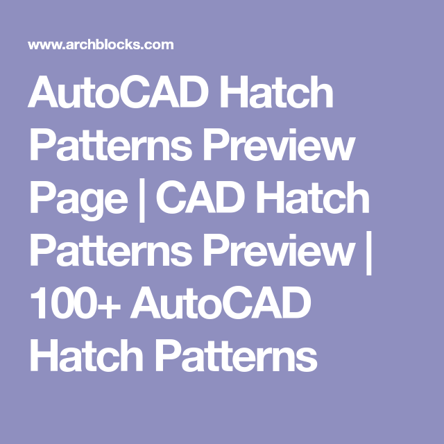 AutoCAD Hatch Patterns Preview Page | CAD Hatch Patterns